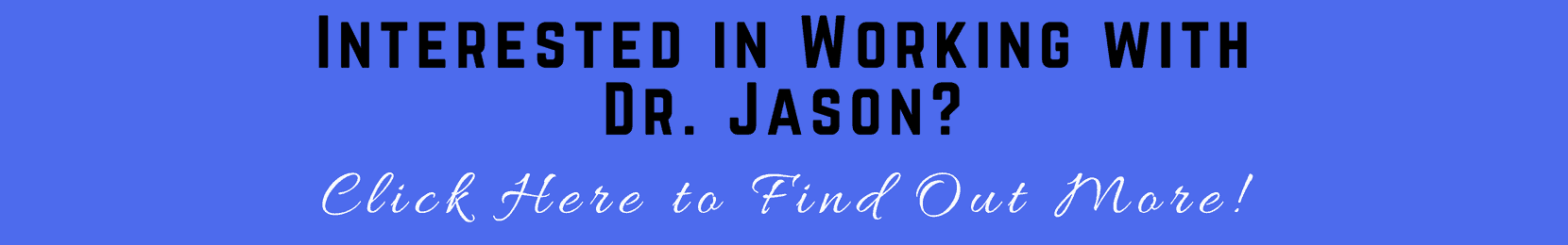 Dr. Jason Carthen: Work with Me