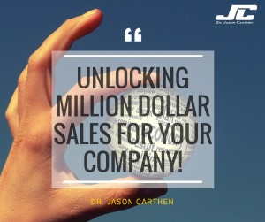 Dr. Jason Carthen: Unlocking Million Dollar Sales for Your Company