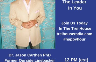 Dr. Jason Carthen: Trei House Radio Show Interview