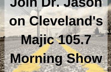 Dr. Jason Carthen: Join Dr. Jason on Cleveland's Majic 105.7 Morning Show