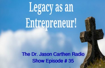 Dr. Jason Carthen: Radio Show Episode_35