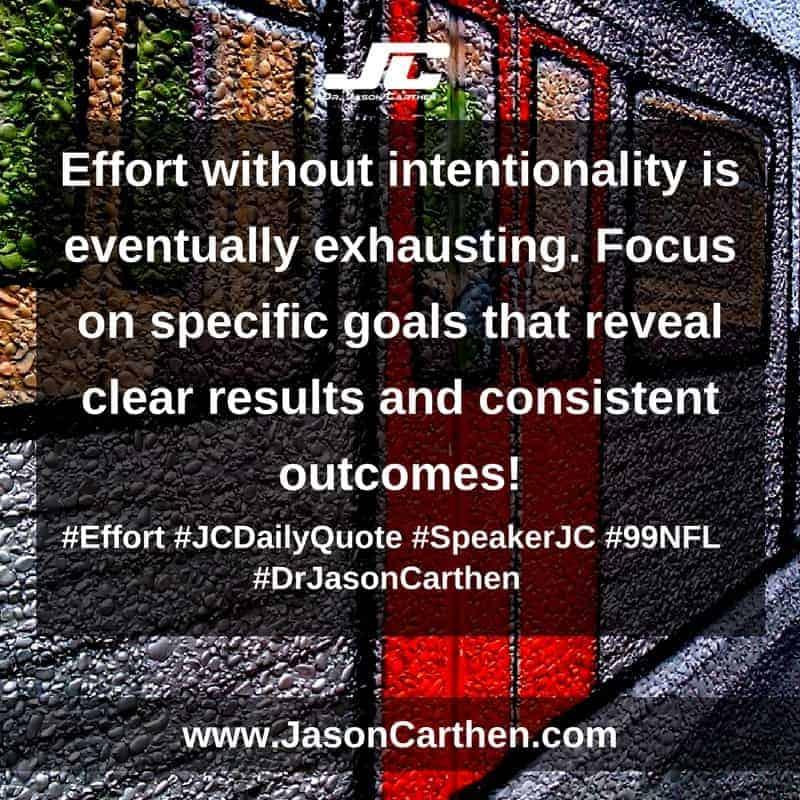 Dr. Jason Carthen: Effort