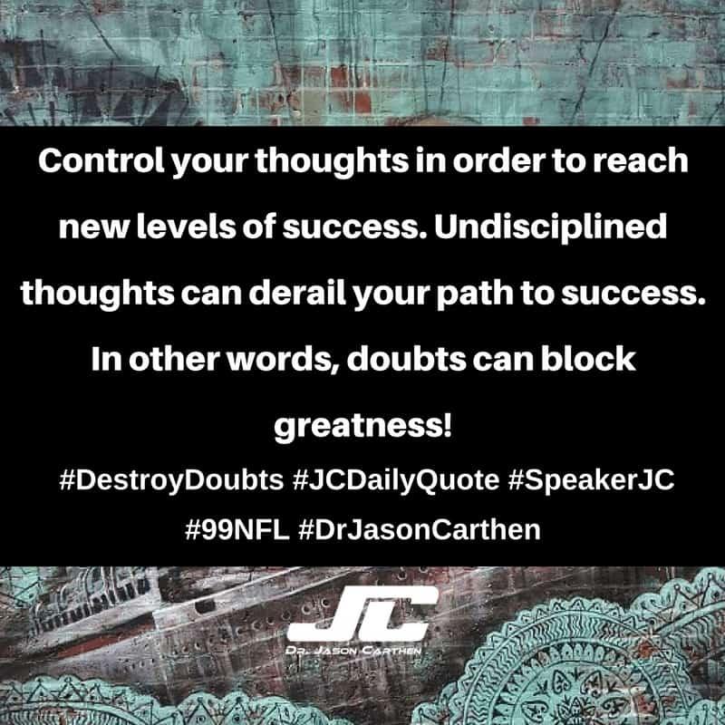 Dr. Jason Carthen: Destroy Doubts