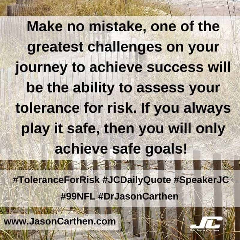 Dr. Jason Carthen:  Tolerance for Risk