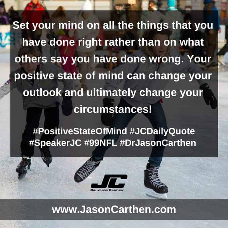 Dr. Jason Carthen:  Positive State of Mind