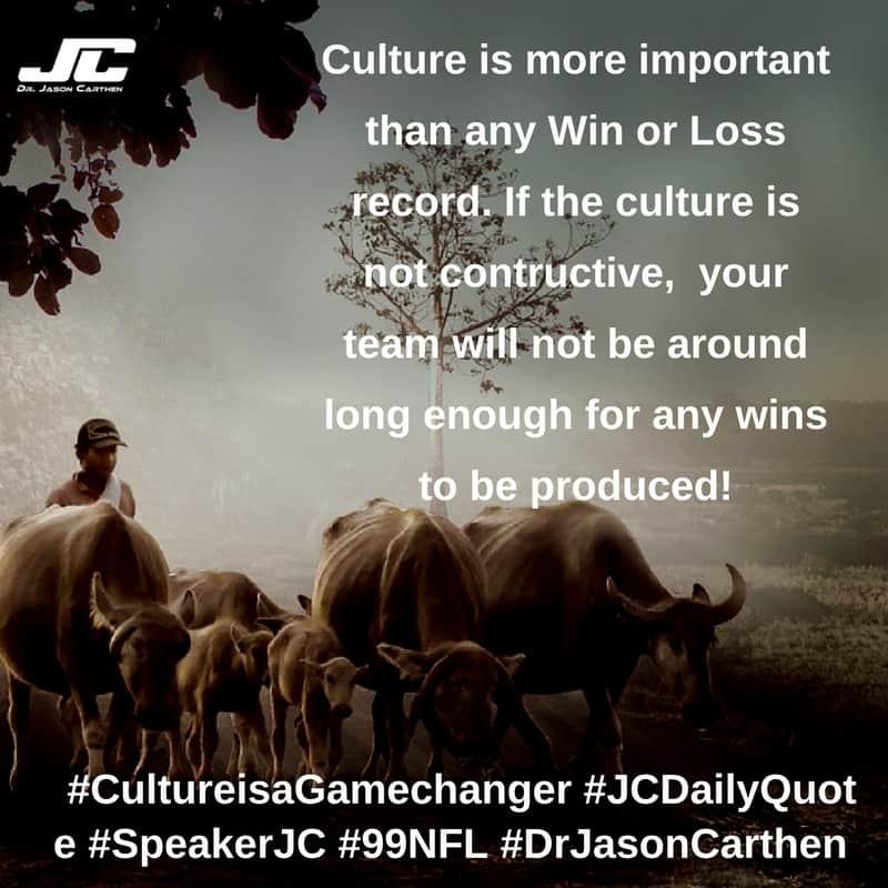 Dr. Jason Carthen:   Culture is a Game Changer
