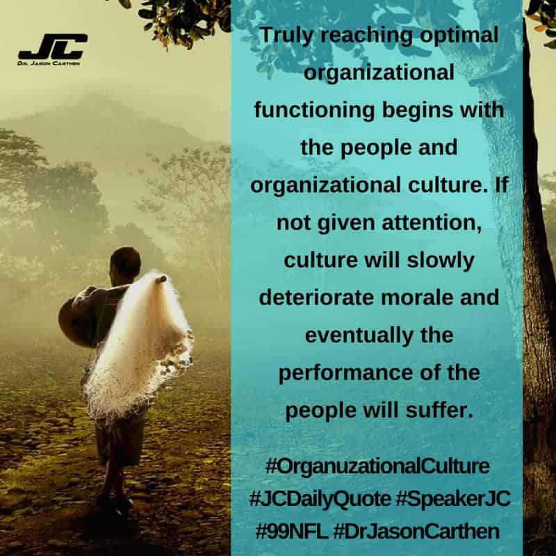 Dr. Jason Carthen: Organizational Culture