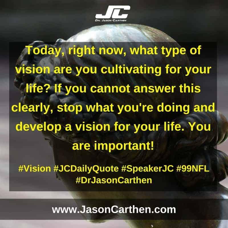 Dr. Jason Carthen: Vision