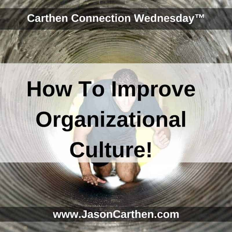 Dr. Jason Carthen: Improve Organizational Culture