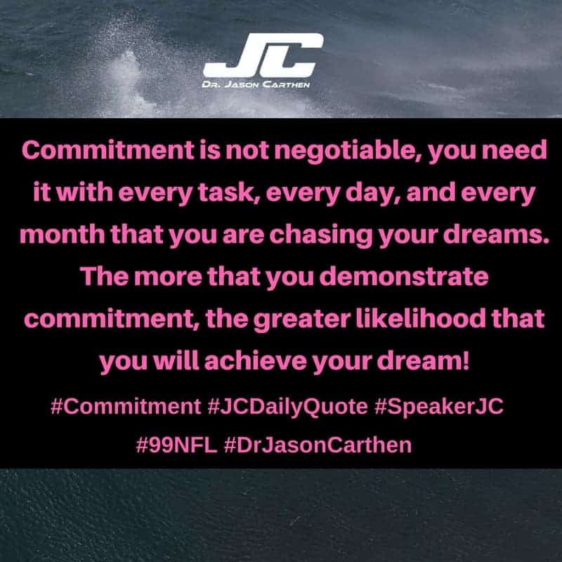 Dr. Jason Carthen:  Commitment