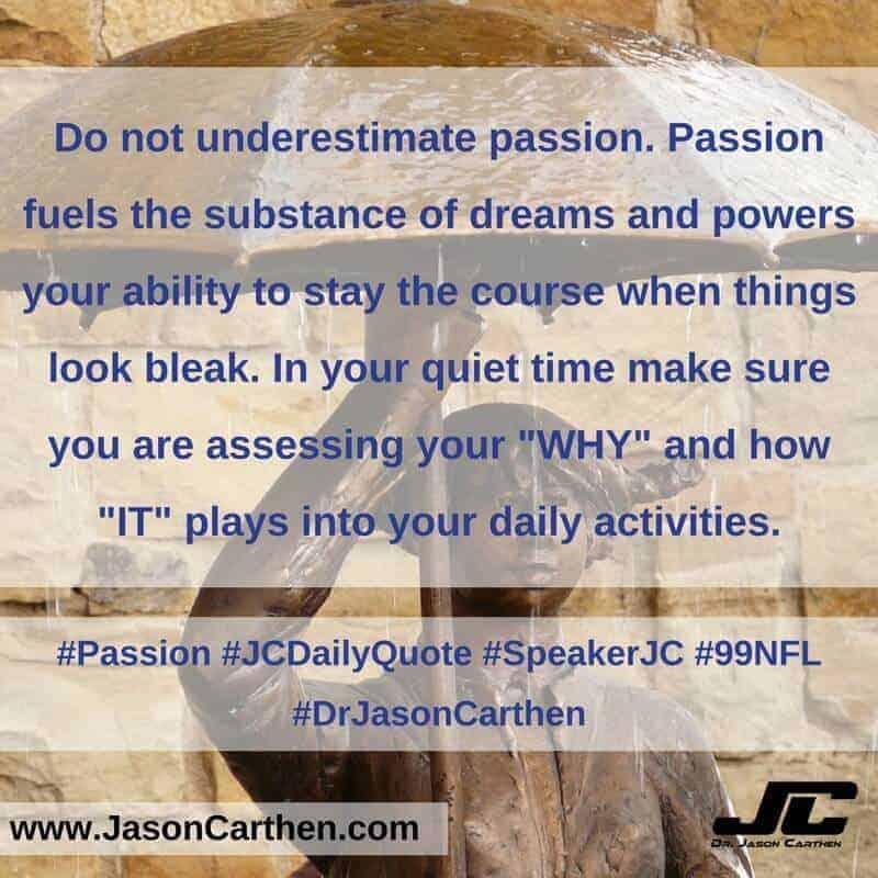 Dr. Jason Carthen: Passion