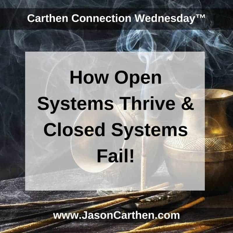 Dr. Jason Carthen: How Open Systems Thrive