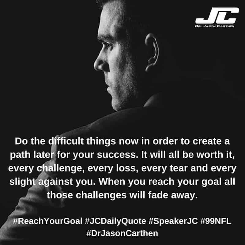 Dr. Jason Carthen: Reach Your Goal