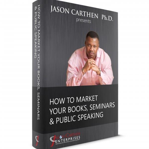 Dr. Jason Carthen: How To Market YourBooks