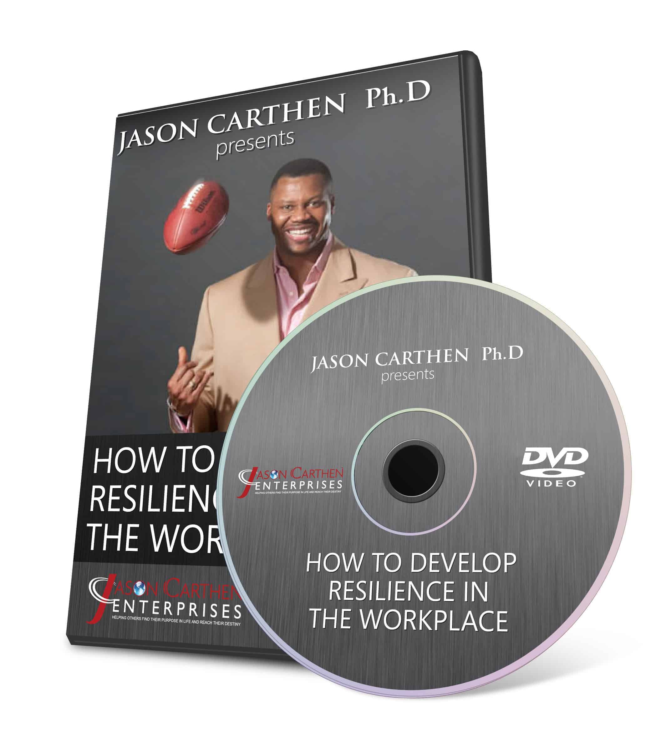 Dr. Jason Carthen: How to Develop Resilience in the Workplace DVD