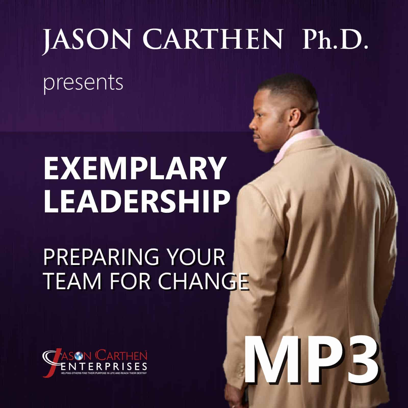Dr. Jason Carthen: Preparing Your Team for Change.