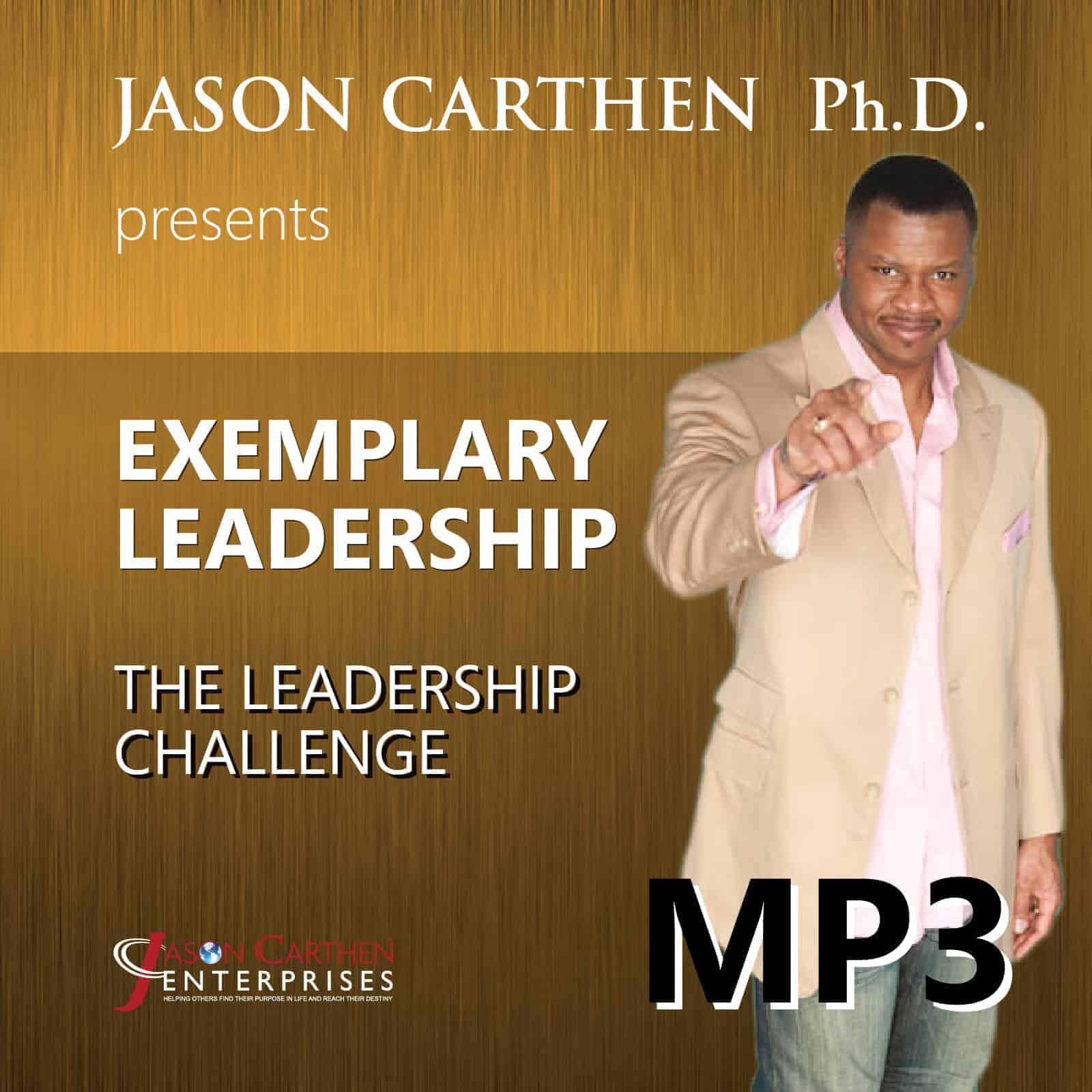 Dr. Jason Carthen: The Leadership Challenge
