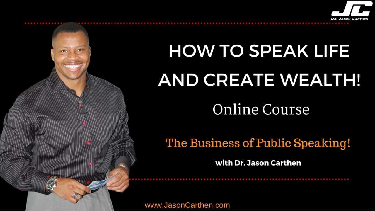 Speak Life & Create Wealth Course_1-28-16