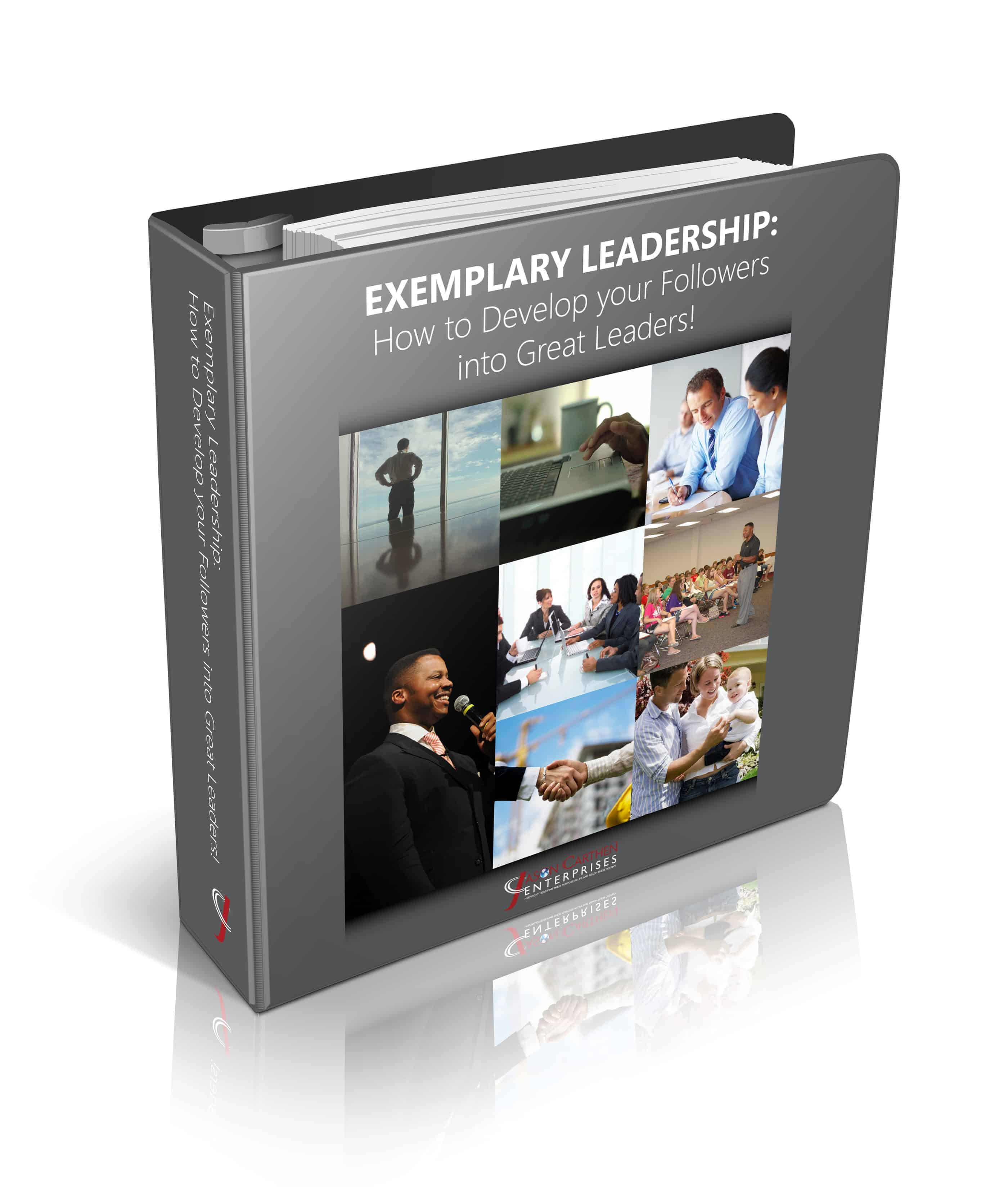 Dr. Jason Carthen: How to Develop Followers into Great Leaders Workbook