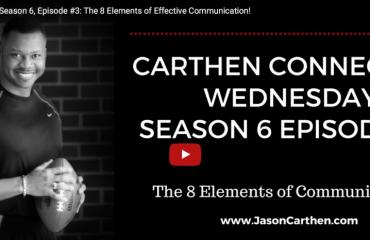 Dr. Jason Carthen: 8 Elements of Effective Communication