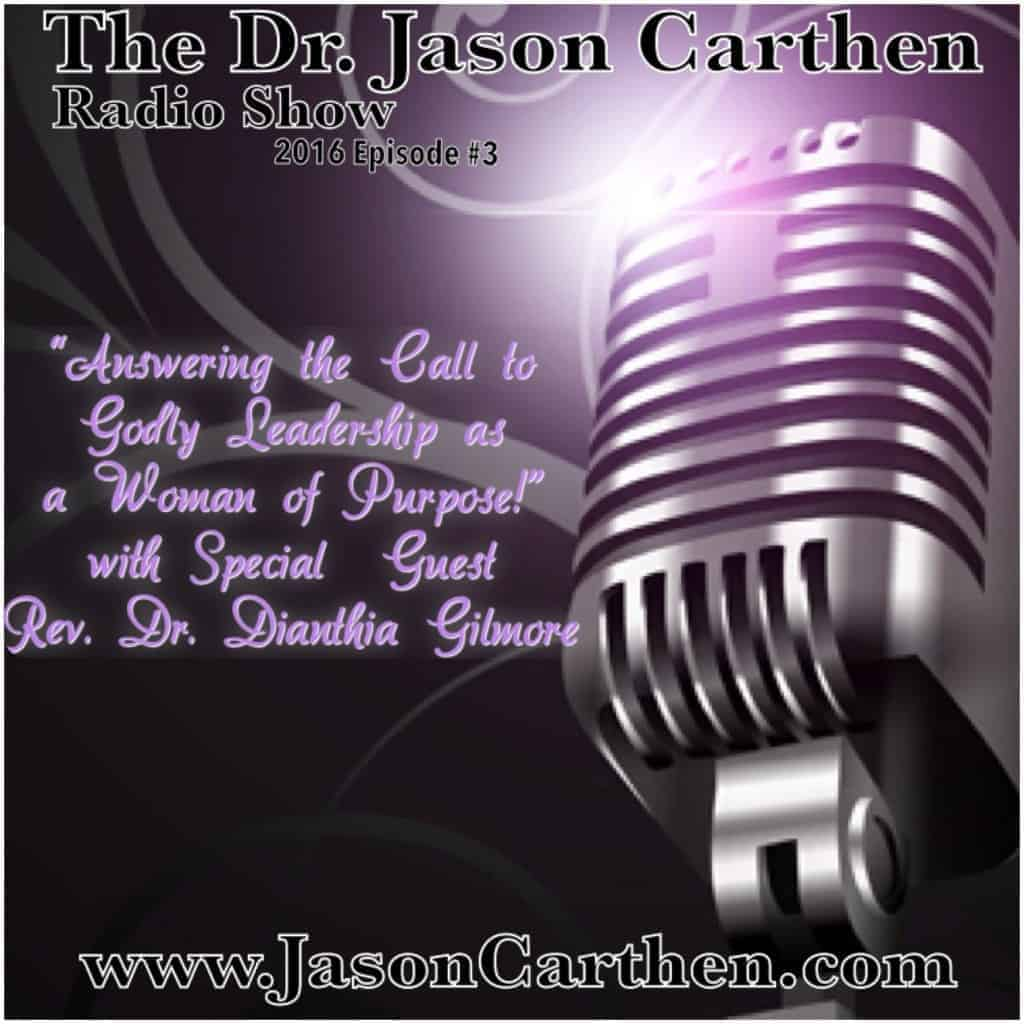 Dr. Jason Carthen Radio SHow:Season3,Episode 3
