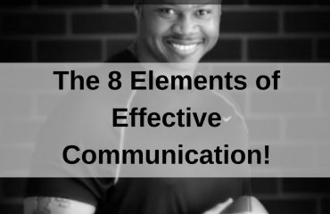 Dr. Jason Carthen: 8 Elements of Effective Communication