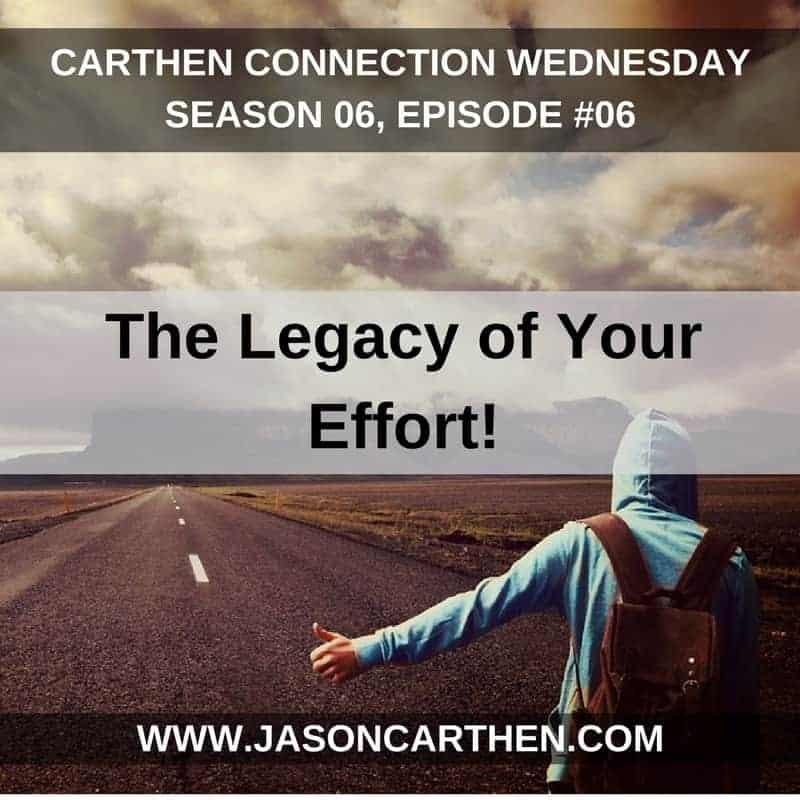 Dr. Jason Carthen: The Legacy of Your Effort