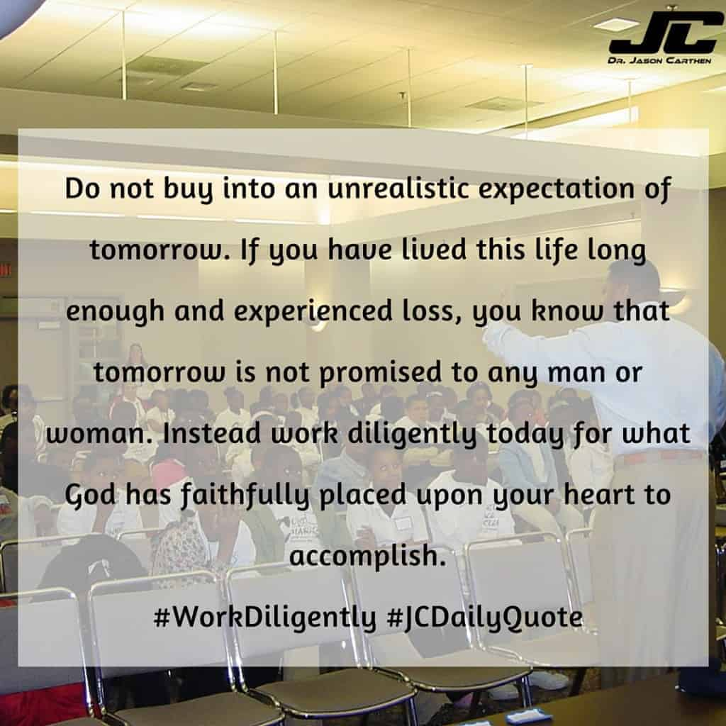 Dr. Jason Carthen: JC Daily Quote