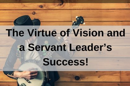 Dr. Jason Carthen: Virtue of Vision and a Servant Leader's Success