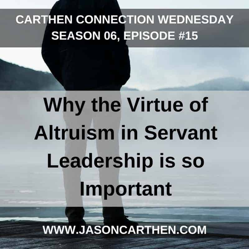 Dr. Jason Carthen: Virtue of Altruism in Servant Leadership