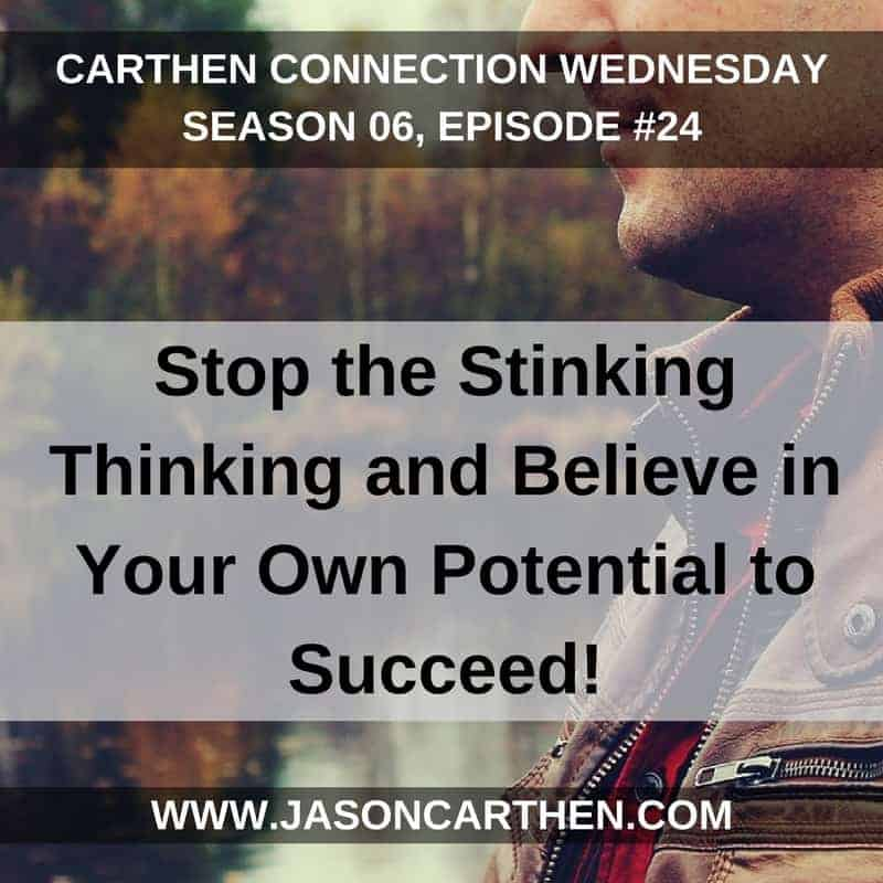 Dr. Jason Carthen: Stop the Stinking Thinking