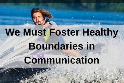 Dr. Jason Carthen: Healthy Boundaries in Communication