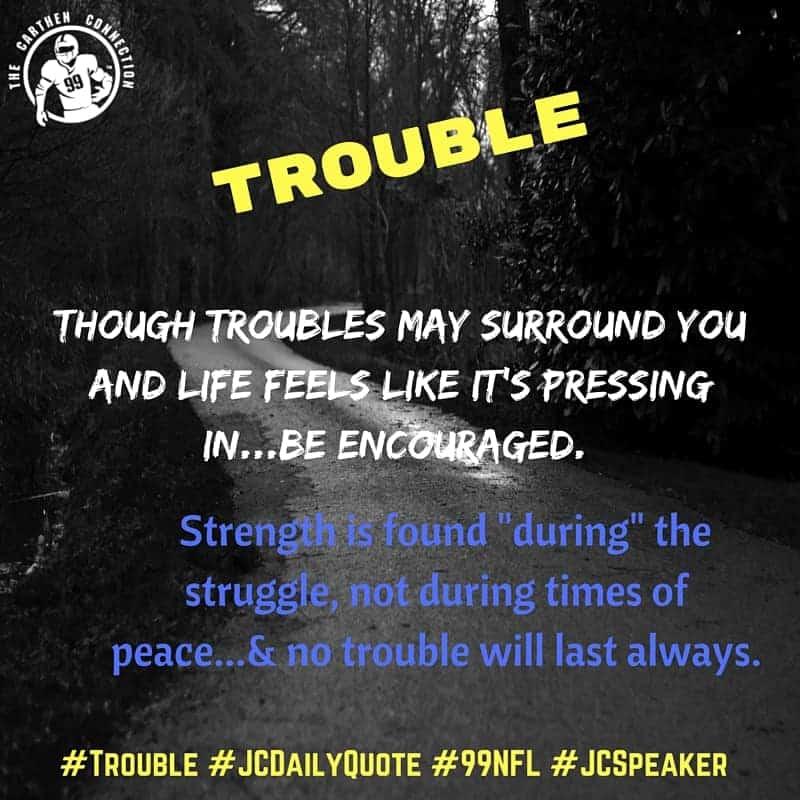 Dr. Jason Carthen: Trouble Quote