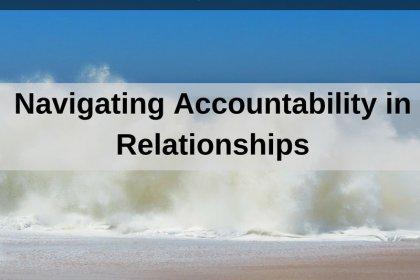 Dr. Jason Carthen: Navigating Accountability in Relationships