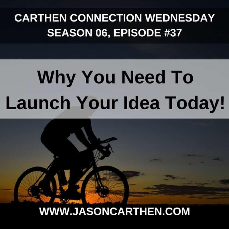 Dr. Jason Carthen: Launch Your Idea Today