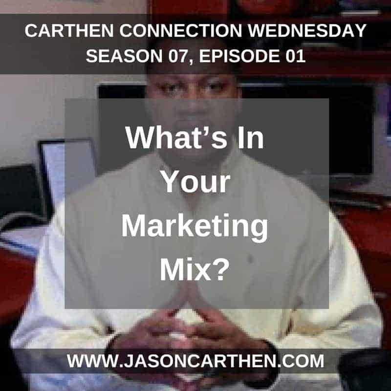 Dr. Jason_Carthen: What is Your Marketing Mix?