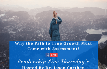 Dr. Jason Carthen: Leadership Live Thursdays_Assessment