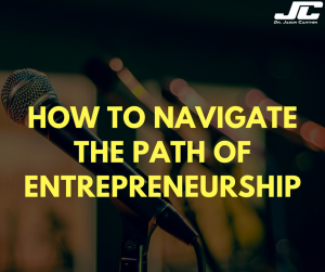 Dr. Jason Carthen: How to Navigate The Path of Entrepreneurship