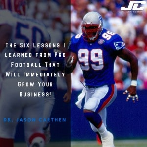 Dr. Jason Carthen: SIx-Lessons-I-learned-from-pro-football-That-Will-Grow