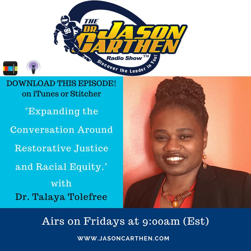 Dr. Jason Carthen: Podcast_Dr.Talaya Tolefree