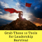 Grab These 10 Tools for Leadership Survival